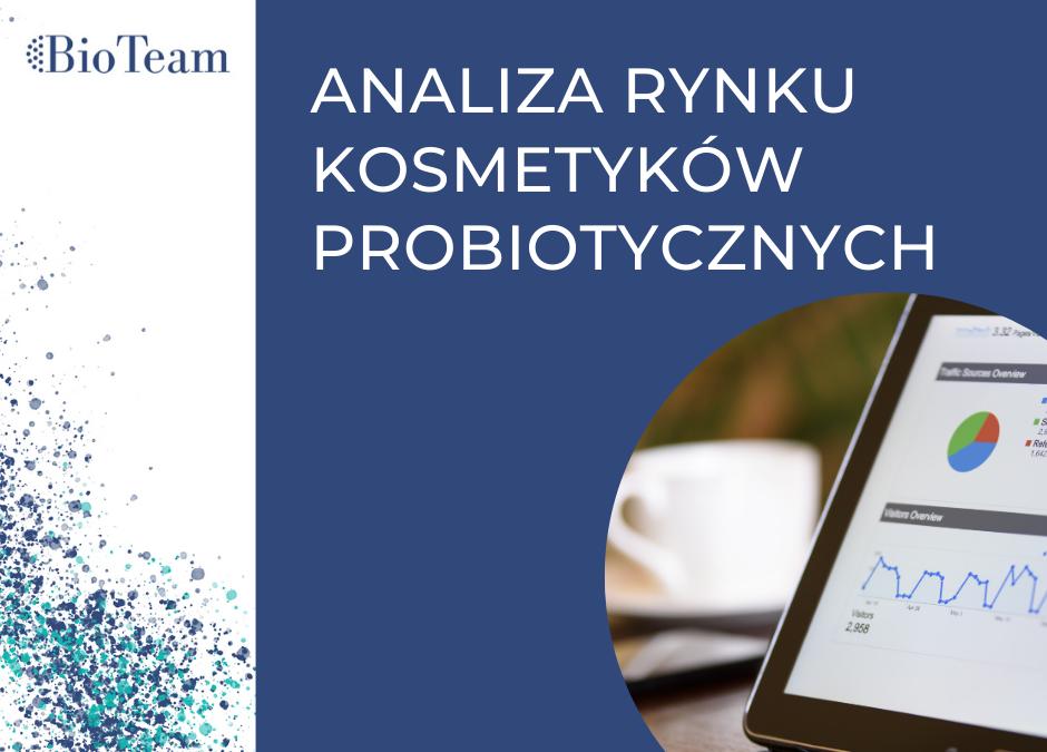 Przegląd rynku kosmetyków probiotycznych – czyli czym się różni kosmetyk probiotyczny od… kosmetyku probiotycznego.
